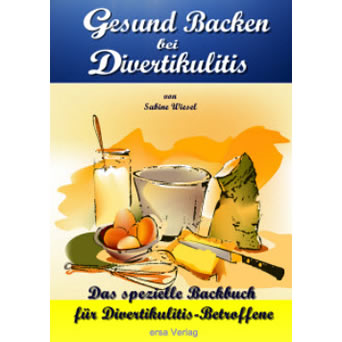 Rezepte zum Backen bei Divertikulitis